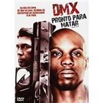 DVD DMX - Pronto para Matar