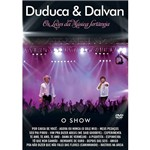 DVD Duduca & Dalvan - o Show