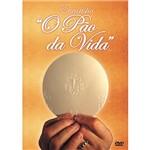 DVD - Eucaristia - o Pão da Vida