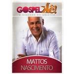 Dvd Gospelkê - o Karaokê do Cristão - Mattos Nascimento