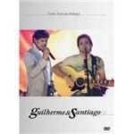 DVD Guilherme & Santiago: Tudo Tem um Porquê