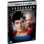 DVD Heróis Vs Vilões: Superman II: a Aventura Continua