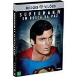DVD Heróis Vs Vilões: Superman IV em Busca da Paz
