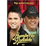 Dvd Humberto & Ronaldo - Hoje Sonhei com Você