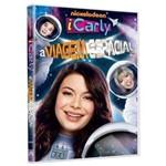 DVD - ICarly: a Viagem Espacial