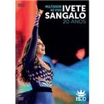 DVD - Ivete Sangalo - Multishow ao Vivo, 20 Anos