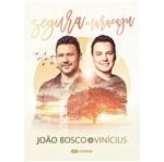 DVD João Bosco & Vinícius - Segura Maracaju (DVD + CD)