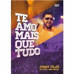 Dvd Jonas Vilar ao Vivo São Paulo - te Amo Mais que Tudo