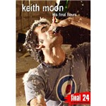 DVD Keith Moon - Final 24: His Final Hours