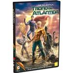 DVD - Liga da Justiça: Trono de Atlântida