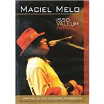 DVD Maciel Melo Isso Vale um Abraço Original