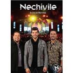 DVD Nechivile - ao Vivo em Morrinhos Go