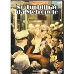 Dvd no Turbilhão da Metrópole