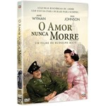 DVD - o Amor Nunca Morre