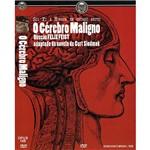 DVD o Cérebro Maligno