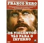DVD os Violentos Vão para o Inferno