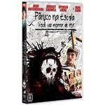 DVD Pânico na Escola: Você Vai Morrer de Rir