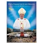 DVD Papa Francisco no Brasil - a Missa