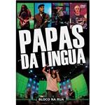 DVD Papas da Língua - Bloco na Rua