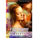 DVD para Sempre Cinderela