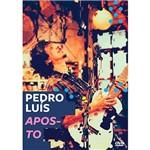 DVD - Pedro Luís - Aposto