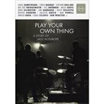 DVD Play Your Own Thing (Importado)