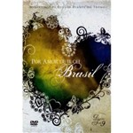 Dvd por Amor de Ti, Oh Brasil - Diante do Trono 9