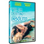 DVD - por um Destino Insólito