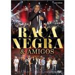 DVD Raça Negra e Amigos