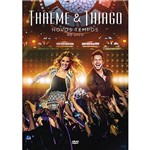 DVD - Thaeme e Thiago: Novos Tempos - ao Vivo