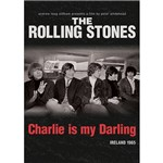 DVD The Rolling Stones: Charlie Is My Darling