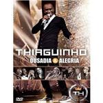 Dvd Thiaguinho - Ousadia Alegria