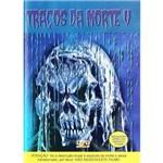 Dvd Traços da Morte V