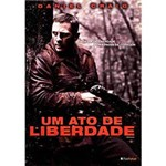 DVD um Ato de Liberdade