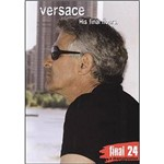 DVD Versace, GianniFinal 24: His Final Hours