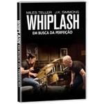 DVD Whiplash: em Busca da Perfeição