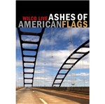 DVD Wilco - Ashes Of American Flags