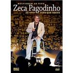 DVD Zeca Pagodinho - Multishow ao Vivo: 30 Anos - Vida que Segue