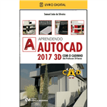 E-BOOK Aprendendo AutoCAD 2017 3D com o CADinho - um Professor 24 Horas (envio por E-mail)