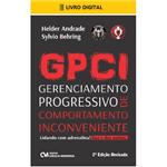 E-BOOK GPCI Gerenciamento Progressivo de Comportamento Inconveniente 2ª Edição - Lidando com Adrenalina! Sua e dos Outros (envio por E-mail)