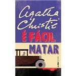 É Fácil Matar - Pocket (Nova Traducao) 1ª Ed