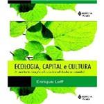 Ecologia, Capital e Cultura
