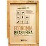 Economia Brasileira - da Colonia ao Governo Lula - Saraiva