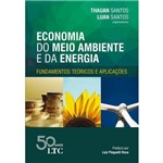 Economia do Meio Ambiente e da Energia: Fundamentos Teóricos e Aplicações