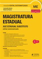 Edital Sistematizado Magistratura Estadual - Juiz de Direito (2019)