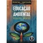 Educação Ambiental: Pesquisa e Desafios