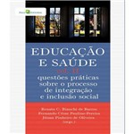 Educacao e Saude - Vol Ii