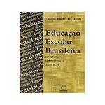 Educacao Escolar Brasileira Estrutura Administraca