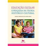 Educação Escolar e Pesquisa na Teoria Histórico Cultural