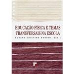 Educação Física e Temas Transversais na Escola